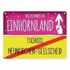 Willkommen im Einhornland - Tschüss Neunkirchen-Seelscheid Einhorn Metallschild