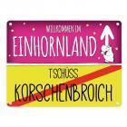 Willkommen im Einhornland - Tschüss Korschenbroich Einhorn Metallschild