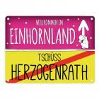 Willkommen im Einhornland - Tschüss Herzogenrath Einhorn Metallschild