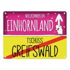Willkommen im Einhornland - Tschüss Greifswald Einhorn Metallschild