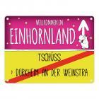 Willkommen im Einhornland - Tschüss Bad Dürkheim an der Weinstraße Einhorn Metallschild