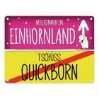 Willkommen im Einhornland - Tschüss Quickborn Einhorn Metallschild