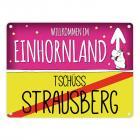 Willkommen im Einhornland - Tschüss Strausberg Einhorn Metallschild
