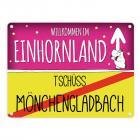 Willkommen im Einhornland - Tschüss Mönchengladbach Einhorn Metallschild