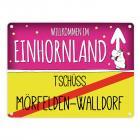Willkommen im Einhornland - Tschüss Mörfelden-Walldorf Einhorn Metallschild