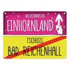 Willkommen im Einhornland - Tschüss Bad Reichenhall Einhorn Metallschild