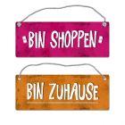 Bin shoppen - Bin Zuhause Wendeschild mit Kordel