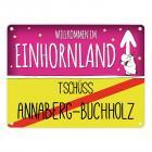 Willkommen im Einhornland - Tschüss Annaberg-Buchholz Einhorn Metallschild