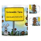 Fürstenwalde / Spree - Einfach die geilste Stadt der Welt Kaffeebecher