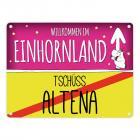 Willkommen im Einhornland - Tschüss Altena Einhorn Metallschild