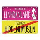 Willkommen im Einhornland - Tschüss Hiddenhausen Einhorn Metallschild