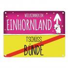 Willkommen im Einhornland - Tschüss Bünde Einhorn Metallschild