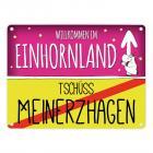Willkommen im Einhornland - Tschüss Meinerzhagen Einhorn Metallschild