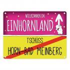 Willkommen im Einhornland - Tschüss Horn-Bad Meinberg Einhorn Metallschild