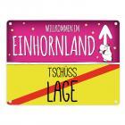 Willkommen im Einhornland - Tschüss Lage Einhorn Metallschild