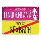 Willkommen im Einhornland - Tschüss Bexbach Einhorn Metallschild