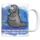 Kaffeebecher mit Seehund Motiv und Spruch: Ich will einen Seehund, der klatscht, ...