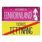 Willkommen im Einhornland - Tschüss Tettnang Einhorn Metallschild