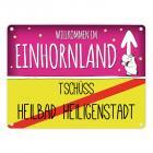Willkommen im Einhornland - Tschüss Heilbad Heiligenstadt Einhorn Metallschild