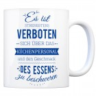 Kaffeebecher mit Spruch: Es ist verboten sich über das ...