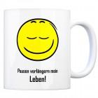 Kaffeebecher mit Spruch: Pausen verlängern mein Leben!