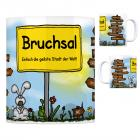 Bruchsal - Einfach die geilste Stadt der Welt Kaffeebecher