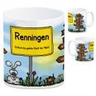 Renningen - Einfach die geilste Stadt der Welt Kaffeebecher