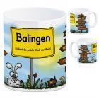 Balingen - Einfach die geilste Stadt der Welt Kaffeebecher
