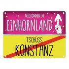 Willkommen im Einhornland - Tschüss Konstanz Einhorn Metallschild