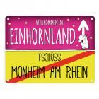 Willkommen im Einhornland - Tschüss Monheim am Rhein Einhorn Metallschild