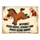 Metallschild mit Pferde Motiv und Spruch: Achtung! Pferd beisst, schlägt ...