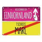 Willkommen im Einhornland - Tschüss Marl Einhorn Metallschild