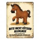 Metallschild mit Pferde Motiv und Spruch: Bitte nicht füttern - Allergiker