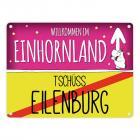 Willkommen im Einhornland - Tschüss Eilenburg Einhorn Metallschild