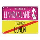 Willkommen im Einhornland - Tschüss Lünen Einhorn Metallschild