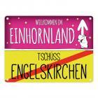 Willkommen im Einhornland - Tschüss Engelskirchen Einhorn Metallschild