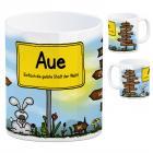 Aue, Sachsen - Einfach die geilste Stadt der Welt Kaffeebecher