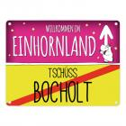 Willkommen im Einhornland - Tschüss Bocholt Einhorn Metallschild