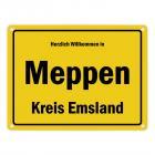 Herzlich willkommen in Meppen, Kreis Emsland Metallschild
