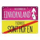 Willkommen im Einhornland - Tschüss Sonthofen Einhorn Metallschild