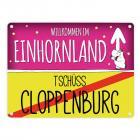Willkommen im Einhornland - Tschüss Cloppenburg Einhorn Metallschild