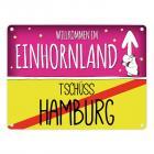 Willkommen im Einhornland - Tschüss Hamburg Einhorn Metallschild