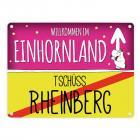 Willkommen im Einhornland - Tschüss Rheinberg Einhorn Metallschild