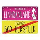 Willkommen im Einhornland - Tschüss Bad Hersfeld Einhorn Metallschild