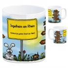 Ingelheim am Rhein - Einfach die geilste Stadt der Welt Kaffeebecher