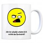 Kaffeebecher mit Spruch: Jeder der schneller arbeitet als ...