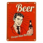 Das Beer - Cheaper than Therapy Blechschild in 15x20 cm