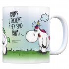 Honeycorns Kaffeebecher mit Einhorn Motiv und Spruch: RUN? I thought they said RUM!