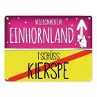Willkommen im Einhornland - Tschüss Kierspe Einhorn Metallschild