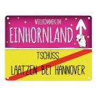 Willkommen im Einhornland - Tschüss Laatzen bei Hannover Einhorn Metallschild